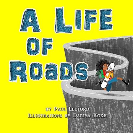 A Life of Roads