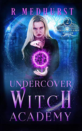 Undercover Witch Academy: Second Year