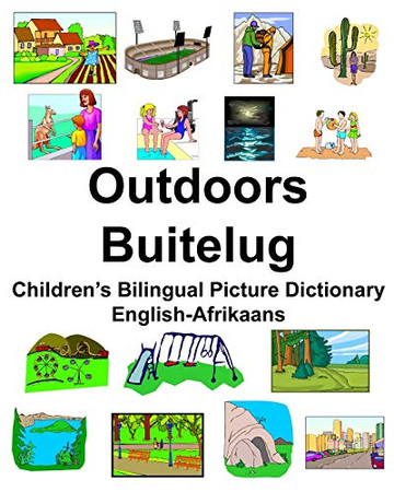 English-Afrikaans Outdoors/Buitelug Children's Bilingual Picture Dictionary