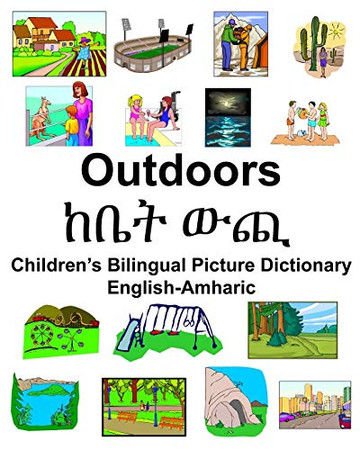 English-Amharic Outdoors/ከቤት ውጪ Children's Bilingual Picture Dictionary