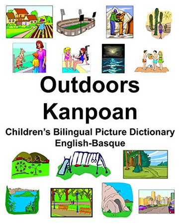English-Basque Outdoors/Kanpoan Children's Bilingual Picture Dictionary