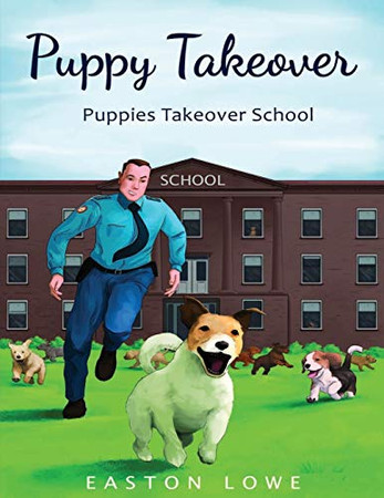 Puppy Takeover: Puppies Takeover School