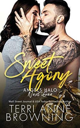 Sweet Agony (Angels Halo MC Next Gen)