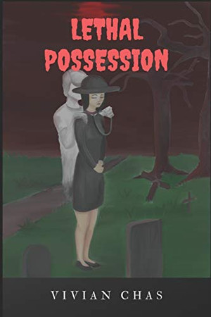 Lethal Possession