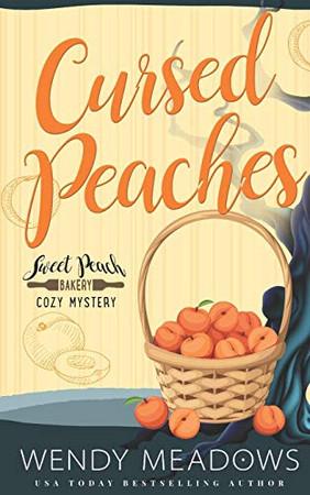 Cursed Peaches (Sweet Peach Bakery)