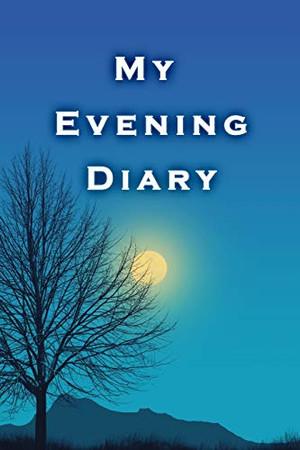 My Evening Diary