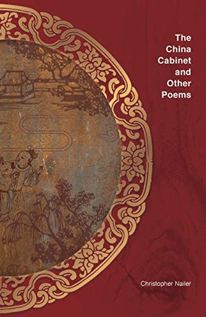 The China Cabinet and other poems