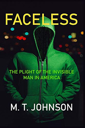 Faceless: The Plight of the Invisible Man in America (Men's Health)