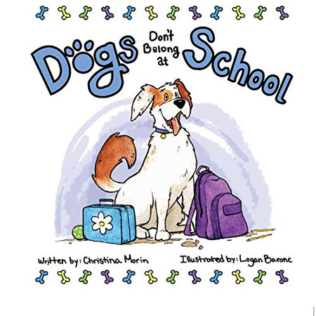 Dogs Don't Belong at School