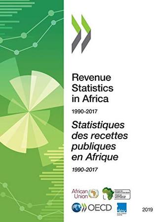 Statistiques des recettes publiques en Afrique 2019 1990-2017 (Revenue statistics in Africa)
