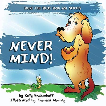 Never Mind: Duke the Deaf Dog ASL Series