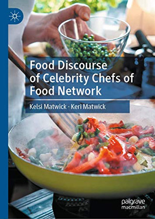 Food Discourse of Celebrity Chefs of Food Network