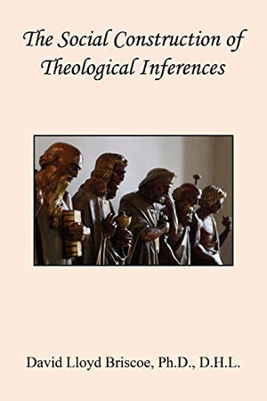 The Social Construction of Theological Inferences