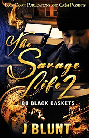 The Savage Life 2: 100 Black Caskets