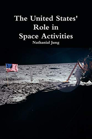 The United States' Role in Space Activities