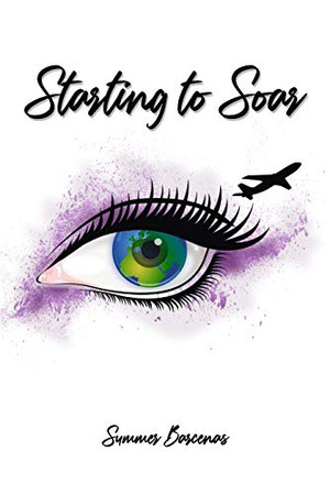 Starting to Soar (Summers Adventures)