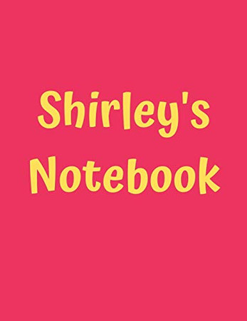 """Shirley's Notebook: Pink Cover, College Ruled, 100 Sheets, 8.5"""" x 11"""" (Letter Size), White Paper (Women's Custom Names)"""