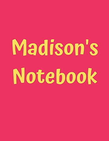 """Madison's Notebook: Pink Cover, College Ruled, 100 Sheets, 8.5"""" x 11"""" (Letter Size), White Paper (Women's Custom Names)"""