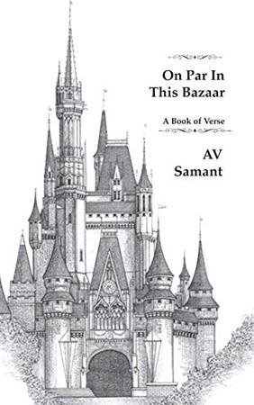 On Par in this Bazaar: A Book of Verse