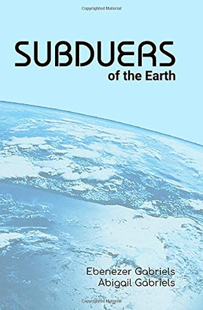 Subduers of the Earth