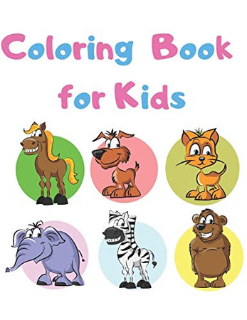 Coloring Book for Kids: Educational and Easy Animal Coloring Books for Kids