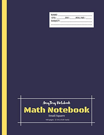 Math Notebook | Small Square Notebook | Square Grid Notebook | AmyTmy Notebook | 140 pages | 7.44 x 9.69 inch | Matte Cover