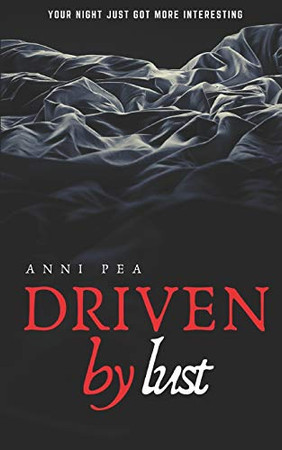 Driven by lust