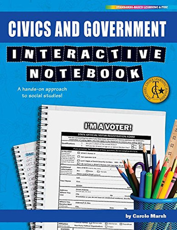 Civics and Government Interactive Notebook: A Hands-On Approach to Social Studies! (Interactive Notebooks)