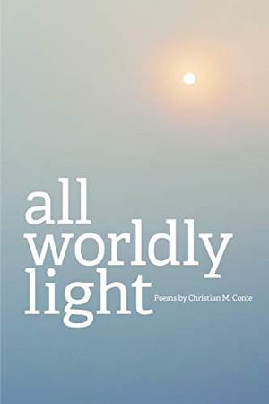 All Worldly Light