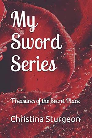 My Sword Series: Treasures of the Secret Place