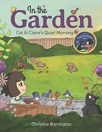 In the Garden: Cat & Claire's Quiet Morning