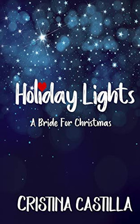 Holiday Lights: A Bride for Christmas (A Holiday Forever Romance)