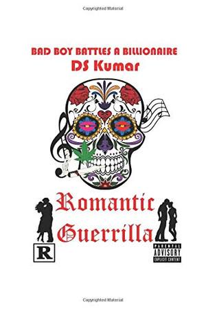 Romantic Guerrilla: Bad Boy entrepreneur battles a corrupt billionaire in contemporary India