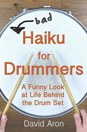 Bad Haiku for Drummers