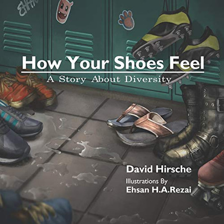 How Your Shoes Feel: A Story About Diversity
