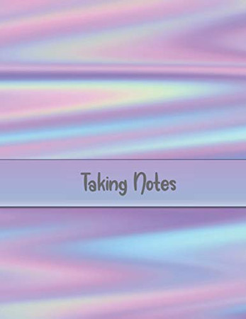 Taking Notes: Keep Your Note Taking and Resources Organized at Home or at Work in this Specially Designed Formatted Notebook - Iridescent Pink and Purple Cover Design