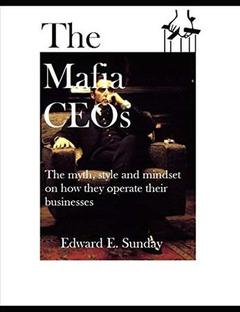 The Mafia CEOs