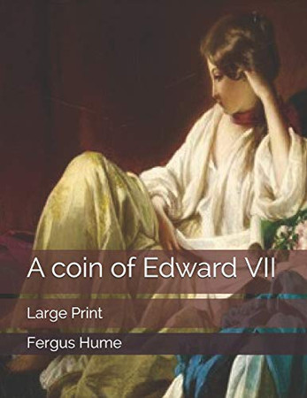 A coin of Edward VII: Large Print