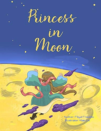 Princess in Moon: A romantic and magic love story