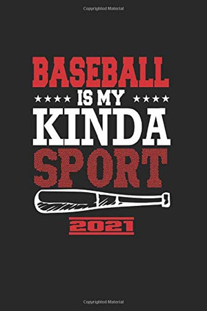 Baseball Is My Kinda Sport