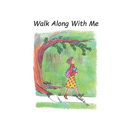 Walk Along With Me