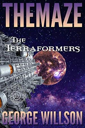 The Terraformers (The Maze)