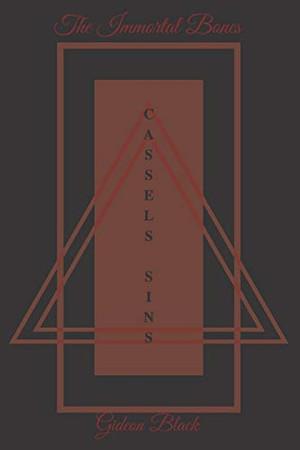 The Immortal Bones: Cassels sins