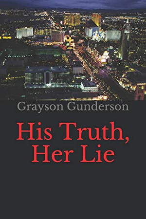 His Truth, Her Lie