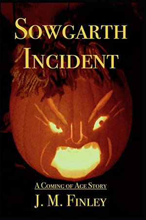 Sowgarth Incident: A Coming of Age Story