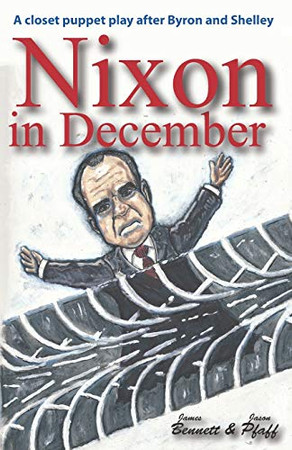 Nixon in December: One Day in 1987 That Changed The World