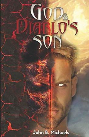 God's and Diablo's Son (God and Diablo's Son)