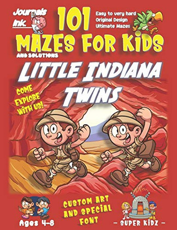 101 Mazes For Kids: SUPER KIDZ Book. Children - Ages 4-8 (US Edition). Cartoon Little Indiana Twins Explore w custom art interior. 101 Puzzles w ... (Superkidz - Sherlock 101 Mazes for Kids)