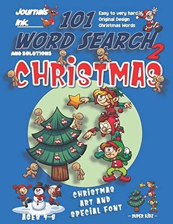 101 Word Search for Kids 2: SUPER KIDZ Book. Children - Ages 4-8 (US Edition). Elves Decorate Tree, Blue, Christmas Words w custom art interior. 101 ... (Superkidz - Christmas Word Search for Kids)