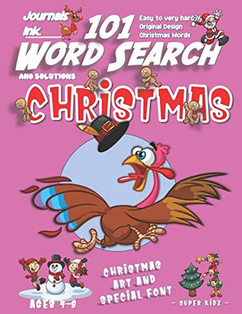 101 Word Search for Kids: SUPER KIDZ Book. Children - Ages 4-8 (US Edition). Pink Running Turkey. Christmas Words with custom art interior. 101 ... (Superkidz - Christmas Word Search for Kids)